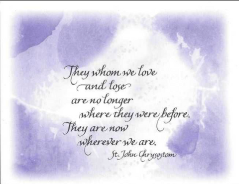 Those Who We Love and Lose Are No Longer Where They Were Before - Card