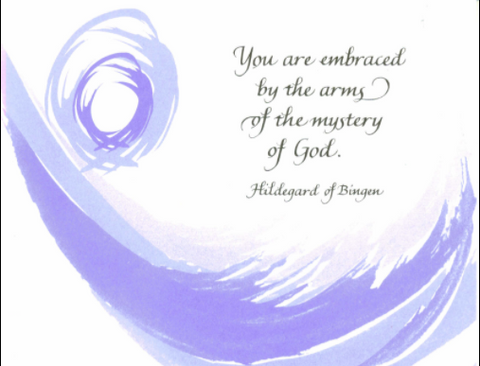 You Are Embraced by The Arms of the Mystery of God - Card