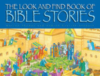 The Look and Find Book of Bible Stories