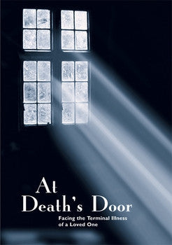 At Death's Door: Facing the Terminal Illness of a Loved One DVD