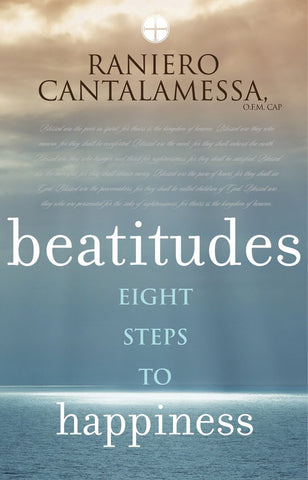 Beatitudes  Eight Steps to Happiness