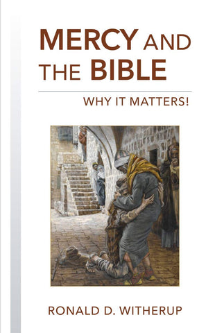 Mercy & the Bible Why It Matters