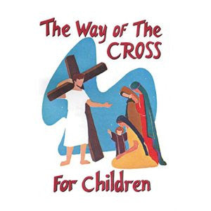 The Way of the Cross for Children BQ049