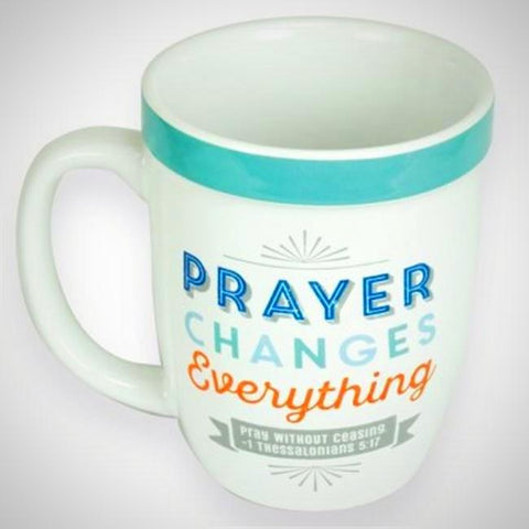 Prayer Changes Everything Cafe Mug