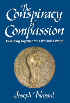 The Conspiracy of Compassion: Breathing Together for a Wounded World