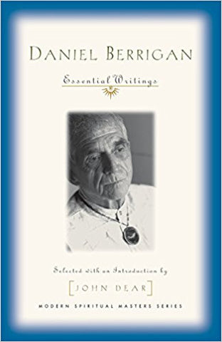 Daniel Berrigan Essential Writings