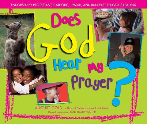 Does God Hear My Prayer?