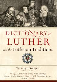 Dictionary of Luther and Lutheran Traditions