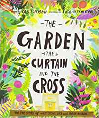 The Garden Curtain And The Cross