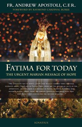 Fatima for Today  Urgent Marian Message of Hope