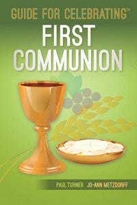 Guide for Celebrating First Communion
