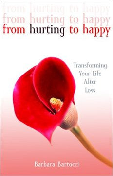 From Hurting to Happy: Transforming Your Life After Loss