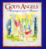 God's Angels Messengers On a Mission