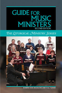 Guide for Music Ministers, Second Edition