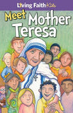 Meet Mother Teresa