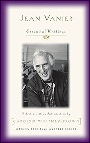 Jean Vanier Essential Writings