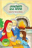 Joachim & Anne  Love For Generations    Saints & Me Series
