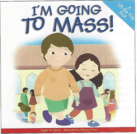 I'm Going to Mass  A Life the Flap Book