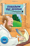 Matthew the Apostle Banker and God's Storyteller   Saints & Me Series