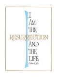 I Am the Resurrection Mass Card