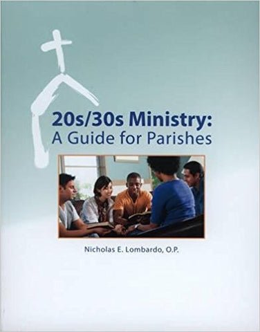 20s  30s Ministry  A Guide For Parishes