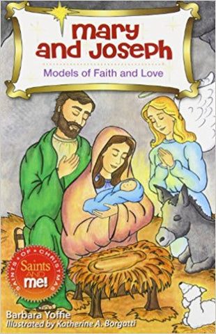 Mary and Joseph Models of Faith      Saints & Me Series