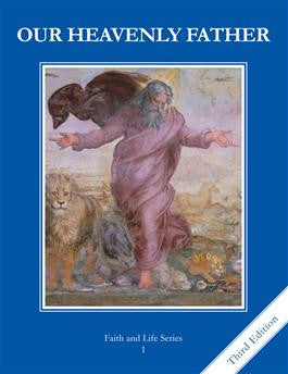 Our Heavenly Father Student Book   Grade 1   3rd Edition