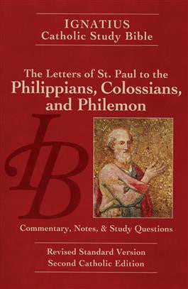 Ignatius Catholic Study Bible  Letters of Saint Paul to Philippians, Colossians & Philemon