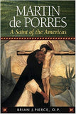 Martin de Porres: A Saint of the Americas