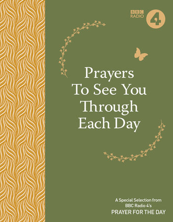 Prayers To See You Through Each Day