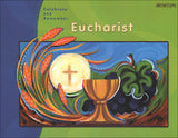 Eucharist Child's Book Celebrate and Remember