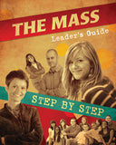 The Mass Step by Step (Leader's Guide)