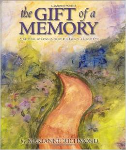 The Gift of a Memory: A Keepsake to Commemorate the Loss of a Loved One (Hardcover)