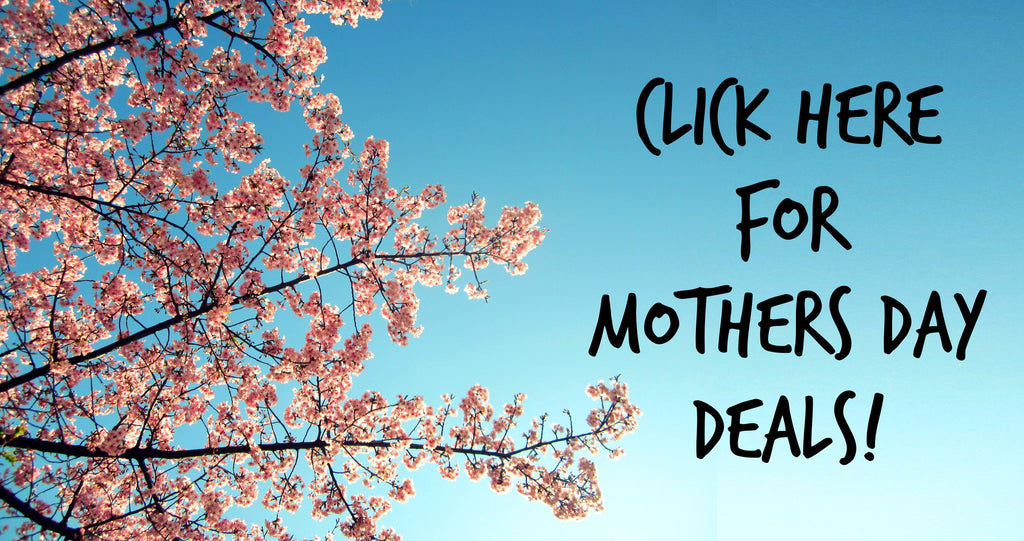 Are you ready for Mother's Day?