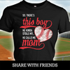 There's this boy - baseball mom shirt
