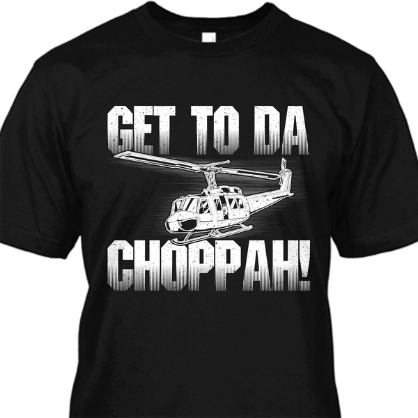 Get to Da Choppah Premium Shirt