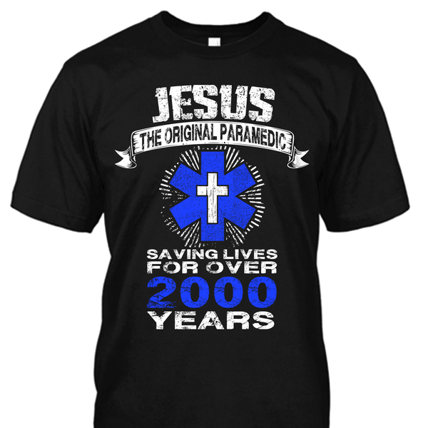 Jesus The Original Firefighter Shirt