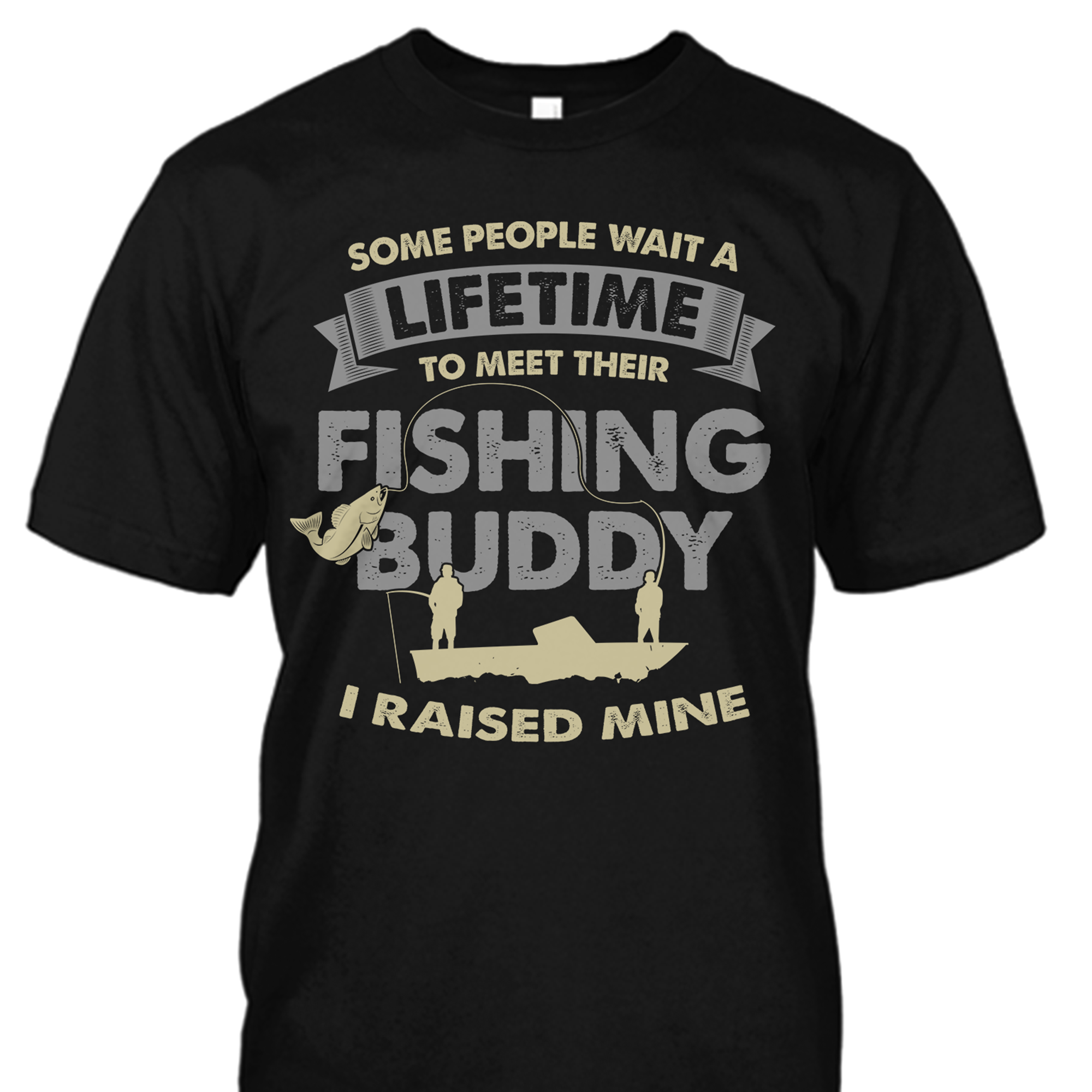 Did You Raise Your Fishing Buddy?