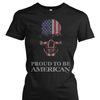 Proud To Be American Patriot Shirt