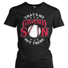That's My Grandson Out There Baseball Mom Shirt