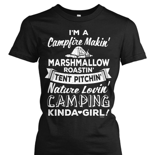 I'm a Campin' Kinda Girl (Colored) Shirt