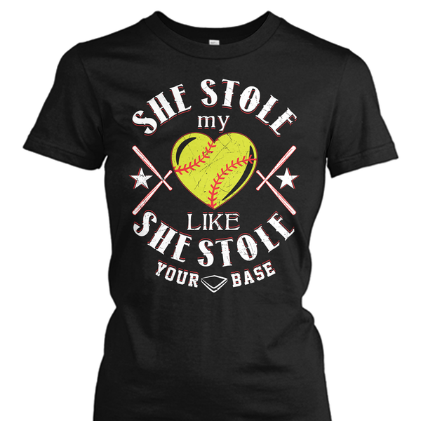 He Stole My Heart Like He Stole Your Base Shirt
