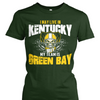 I May Live in Kentucky but My Team is Green Bay
