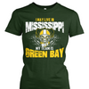 I May Live in Mississippi but My Team is Green Bay
