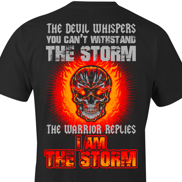 Devil Whispers Shirt - I AM THE STORM