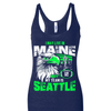 I may live in Maine but my team is Seattle