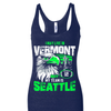 I may live in Vermont but my team is Seattle