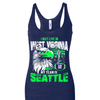 I may live in West Virginia but my team is Seattle