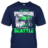 I may live in Wisconsin but my team is Seattle
