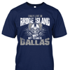 I may live in Rhode Island but my team is Dallas